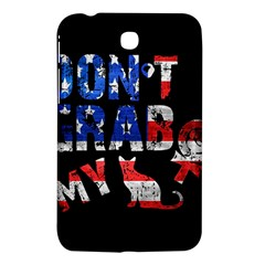Dont Grab My Samsung Galaxy Tab 3 (7 ) P3200 Hardshell Case  by Valentinaart