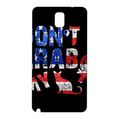 Dont Grab My Samsung Galaxy Note 3 N9005 Hardshell Back Case