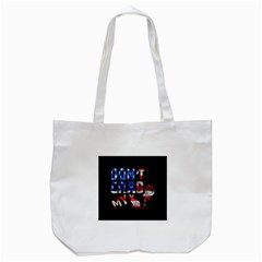 Dont Grab My Tote Bag (white)