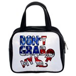 Dont grab my Classic Handbags (2 Sides) Front