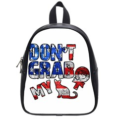 Dont Grab My School Bags (small)