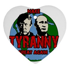 Make Tyranny Great Again Ornament (heart)