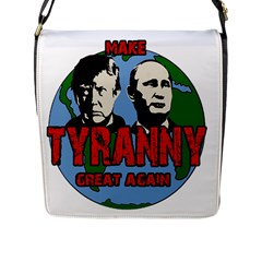 Make Tyranny Great Again Flap Messenger Bag (l)  by Valentinaart
