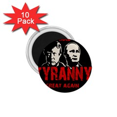 Make Tyranny Great Again 1 75  Magnets (10 Pack)  by Valentinaart