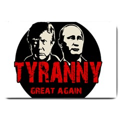 Make Tyranny Great Again Large Doormat  by Valentinaart