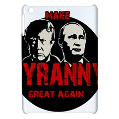 Make Tyranny Great Again Apple Ipad Mini Hardshell Case