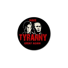 Make Tyranny Great Again Golf Ball Marker (10 Pack) by Valentinaart