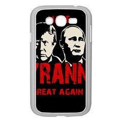 Make Tyranny Great Again Samsung Galaxy Grand Duos I9082 Case (white)