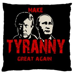 Make Tyranny Great Again Large Flano Cushion Case (two Sides)
