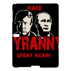 Make Tyranny Great Again Samsung Galaxy Tab S (10 5 ) Hardshell Case  by Valentinaart