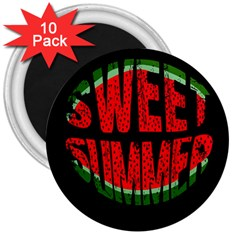 Watermelon   Sweet Summer 3  Magnets (10 Pack)  by Valentinaart