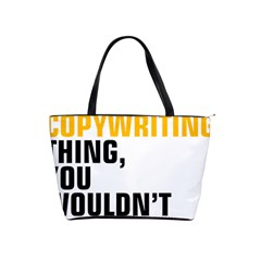 07 Copywriting Thing Copy Shoulder Handbags by flamingarts