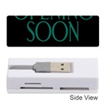Opening Soon Sign Memory Card Reader (Stick)  Front
