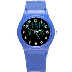 Opening Soon Sign Round Plastic Sport Watch (s) by Mariart