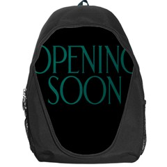Opening Soon Sign Backpack Bag by Mariart