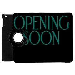 Opening Soon Sign Apple Ipad Mini Flip 360 Case by Mariart