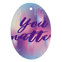 You Matter Purple Blue Triangle Vintage Waves Behance Feelings Beauty Ornament (oval) by Mariart