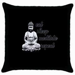 Eat, Sleep, Meditate, Repeat  Throw Pillow Case (black) by Valentinaart