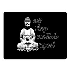 Eat, Sleep, Meditate, Repeat  Fleece Blanket (small) by Valentinaart
