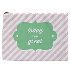 Today Will Be Great Cosmetic Bag (xxl)  by BangZart