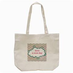 Have A Nice Day Tote Bag (cream) by BangZart