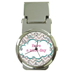 Have A Nice Day Money Clip Watches by BangZart