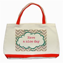 Have A Nice Day Classic Tote Bag (red) by BangZart