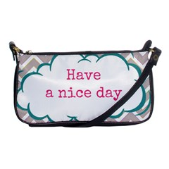 Have A Nice Day Shoulder Clutch Bags by BangZart