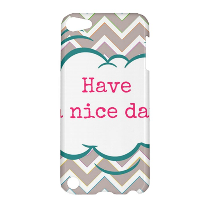 Have A Nice Day Apple iPod Touch 5 Hardshell Case