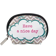 Have A Nice Day Accessory Pouches (small)  by BangZart