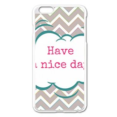 Have A Nice Day Apple Iphone 6 Plus/6s Plus Enamel White Case by BangZart