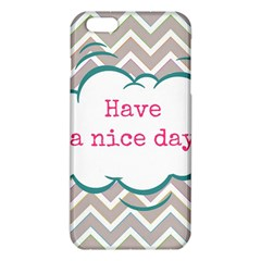 Have A Nice Day Iphone 6 Plus/6s Plus Tpu Case by BangZart