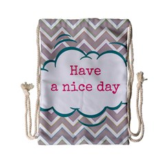 Have A Nice Day Drawstring Bag (small)