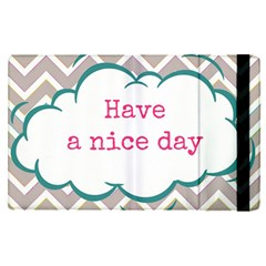 Have A Nice Day Apple Ipad Pro 9 7   Flip Case by BangZart