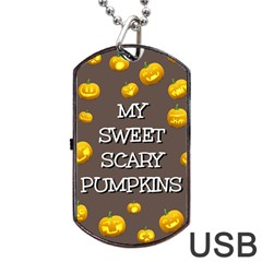 Hallowen My Sweet Scary Pumkins Dog Tag Usb Flash (two Sides) by BangZart