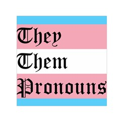 They/them Pronouns Small Satin Scarf (square) by TransPrints