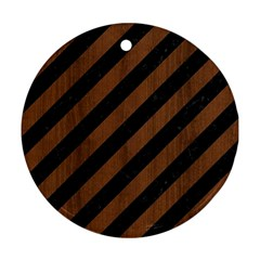 Stripes3 Black Marble & Brown Wood Round Ornament (two Sides) by trendistuff