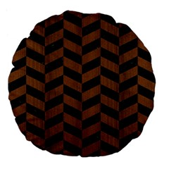 Chevron1 Black Marble & Brown Wood Large 18  Premium Flano Round Cushion  by trendistuff