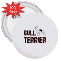 Bull Terrier  3  Buttons (100 Pack)  by Valentinaart