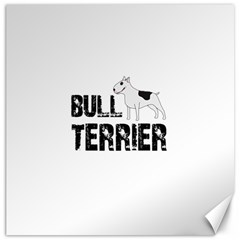 Bull Terrier  Canvas 16  X 16   by Valentinaart