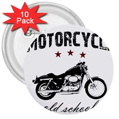 Motorcycle Old School 3  Buttons (10 Pack)  by Valentinaart