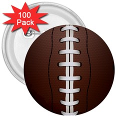 Football Ball 3  Buttons (100 Pack)  by BangZart