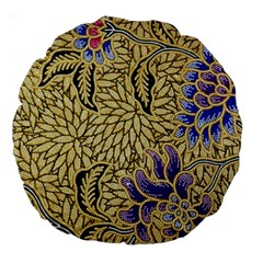 Traditional Art Batik Pattern Large 18  Premium Round Cushions by BangZart