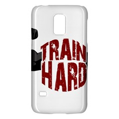 Train Hard Galaxy S5 Mini