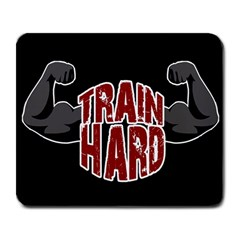 Train Hard Large Mousepads by Valentinaart