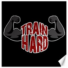Train Hard Canvas 12  X 12   by Valentinaart