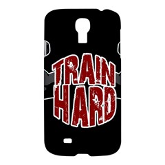 Train Hard Samsung Galaxy S4 I9500/i9505 Hardshell Case by Valentinaart