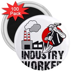 Industry Worker  3  Magnets (100 Pack) by Valentinaart
