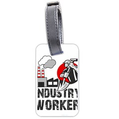Industry Worker  Luggage Tags (two Sides) by Valentinaart