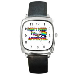 Dont Need Your Approval Square Metal Watch by Valentinaart